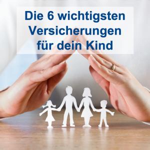 Wichtige Versicherungen für Kinder