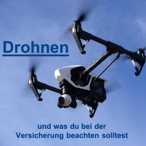 Drohne richtig versichern